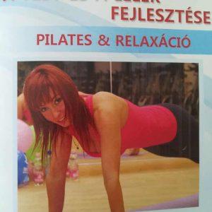A Test és a Lélek Fejlesztése Pilates & Relaxáció (DVD)